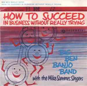 The Big Ben Banjo Band With The Mike Sammes Singers - How To Succeed In Bus ...