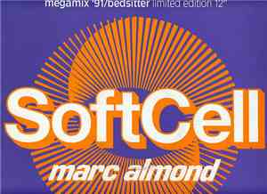 Soft Cell / Marc Almond - Megamix '91 / Bedsitter