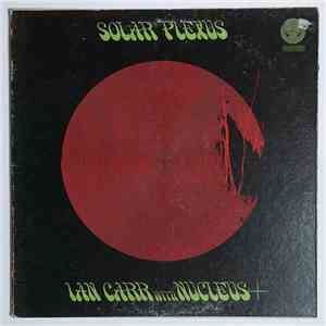 Ian Carr With Nucleus  - Solar Plexus