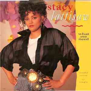 Stacy Lattisaw - What You Need (Extended Version)