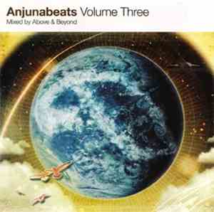 Above & Beyond - Anjunabeats Volume Three