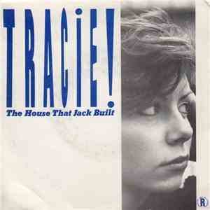 Tracie! - The House That Jack Built