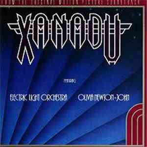Electric Light Orchestra / Olivia Newton-John - Xanadu (From The Original M ...