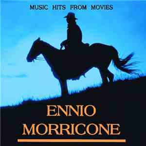 Ennio Morricone - Music Hits From Movies