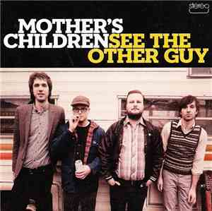 Mother's Children - See The Other Guy