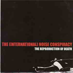 The International Noise Conspiracy - The Reproduction Of Death