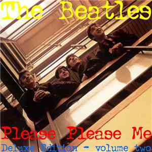 The Beatles - Please Please Me Deluxe Edition Vol. Two