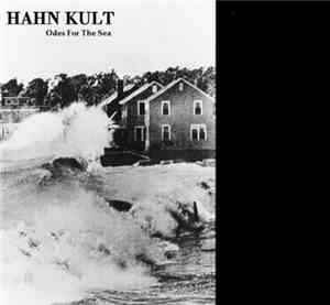 Hahn Kult - Odes For The Sea