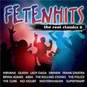 Various - Fetenhits - The Real Classics 6