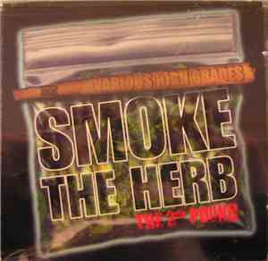 Various - Smoke The Herb 2nd Pound : Various High Grades