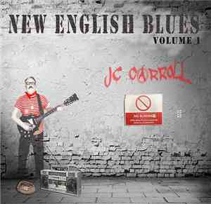 JC Carroll - New English Blues Volume 1