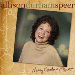 Allison Durham Speer - Merry Christmas My Love