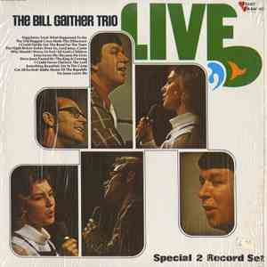 The Bill Gaither Trio - Live