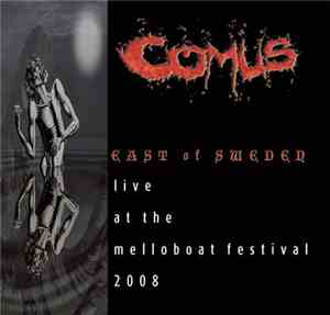 Comus - East Of Sweden - Live At The Melloboat Festival 2008