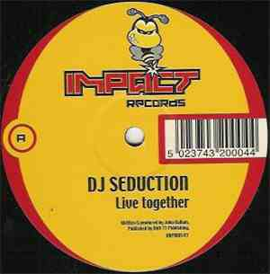 DJ Seduction - Live Together / Is This Real