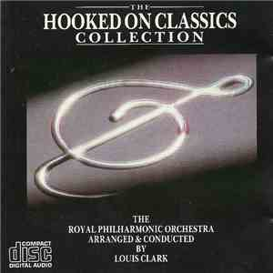 The Royal Philharmonic Orchestra - The Hooked On Classics Collection
