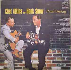 Chet Atkins And Hank Snow - Reminiscing