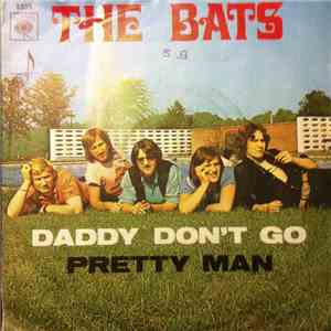 The Bats  - Daddy Don't Go
