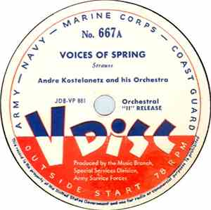 Andre Kostelanetz And His Orchestra - Voices Of Spring / Hungarian Rhapsody ...