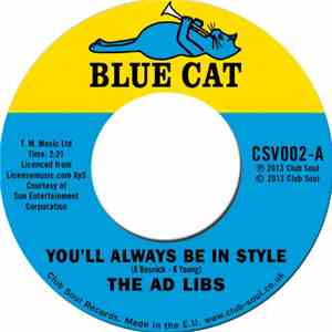 The Ad Libs - You'll Always Be In Style / The Boy From New York City