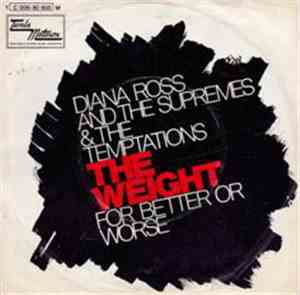 Diana Ross And The Supremes And The Temptations - The Weight