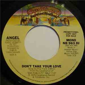 Angel  - Don't Take Your Love