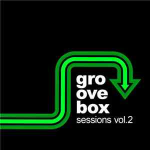 Various - Groovebox Sessions Vol.2