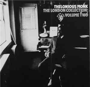 Thelonious Monk - The London Collection: Volume Two