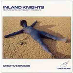 Inland Knights Featuring To-ka Project - Creative Spaces