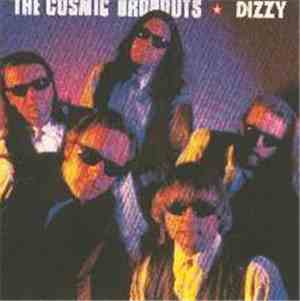 The Cosmic Dropouts - Dizzy