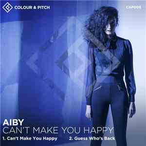 Aiby - Can't Make You Happy