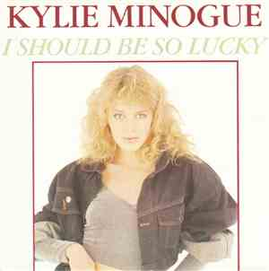Kylie Minogue - I Should Be So Lucky