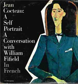 Jean Cocteau - A Self Portrait A Conversation With William Fifield