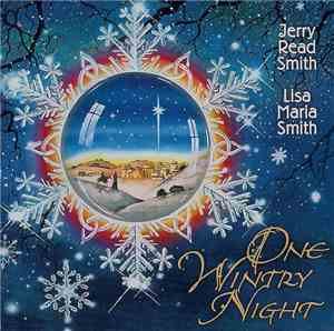 Jerry Read Smith, Lisa Maria Smith - One Wintry Night