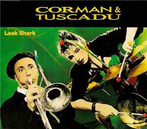 Corman & Tuscadu - Leek Shark