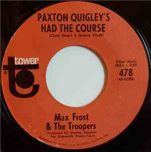 Max Frost & The Troopers - Paxton Quigley's Had The Course