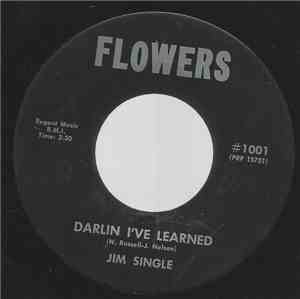 Jim Single - Darlin I've Learned / Whiskey Flavored Kisses