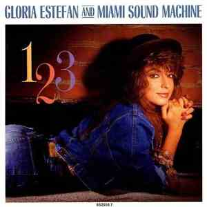 Gloria Estefan And Miami Sound Machine - 1-2-3