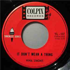 Nina Simone - It Don't Mean A Thing / The Gal From Joes