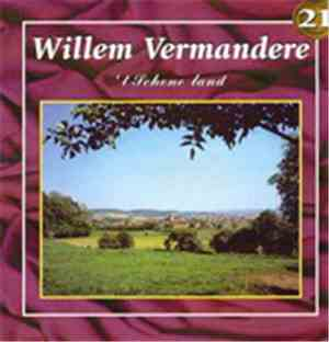 Willem Vermandere - 't Schone Land