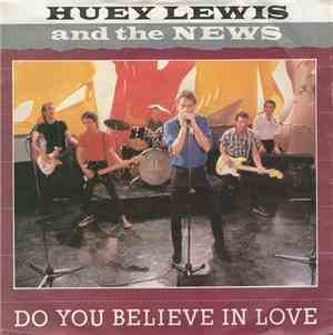 Huey Lewis And The News - Do You Believe In Love