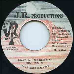 Big Youth - Gway Mr. Wicked Man