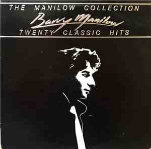 Barry Manilow - The Manilow Collection Twenty Classic Hits