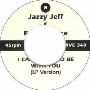 DJ Jazzy Jeff & The Fresh Prince - I Can't Wait To Be With You