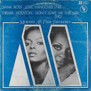 Diana Ross / Thelma Houston - Love Hangover / Don't Leave Me This Way