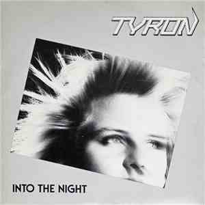 Tyron  - Into The Night