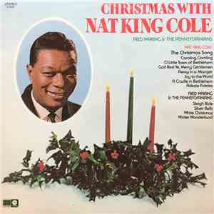 Nat King Cole, Fred Waring & The Pennsylvanians - Christmas With Nat King C ...