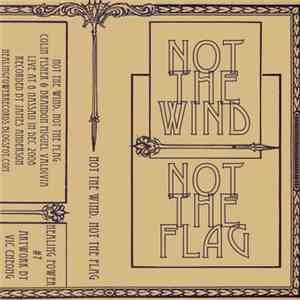 Not The Wind, Not The Flag - Live @ 6 Nassau