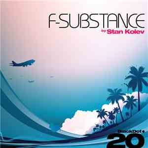 Stan Kolev - F-Substance
