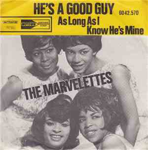 The Marvelettes - He's A Good Guy / As Long As I Know He's Mine